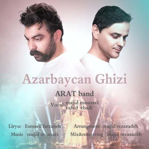 دانلود موزیک جدید آرات بند آذربایجان قیزی