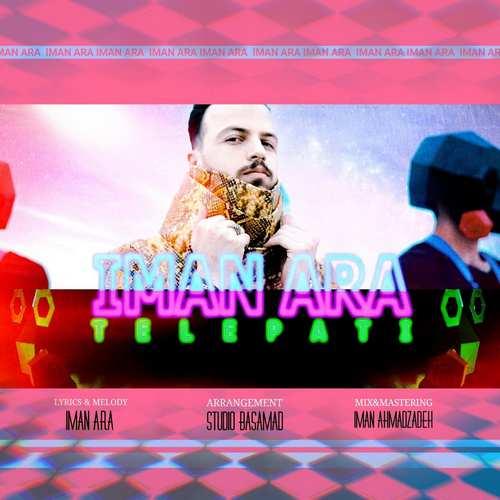 دانلود موزیک جدید ایمان آرا تلپاتی